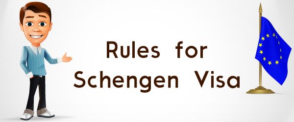 Rules For Schengen Visa